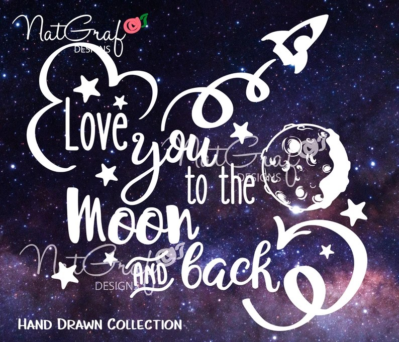 Download Love you to the moon and back SVG Files vinyl decals ...