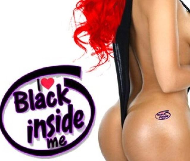 I Love Black Inside Me Temporary Tattoo For Bbc Slut Queen Of Spades Fetish For Hotwife Cuckold Swinger Blacked Black Owned