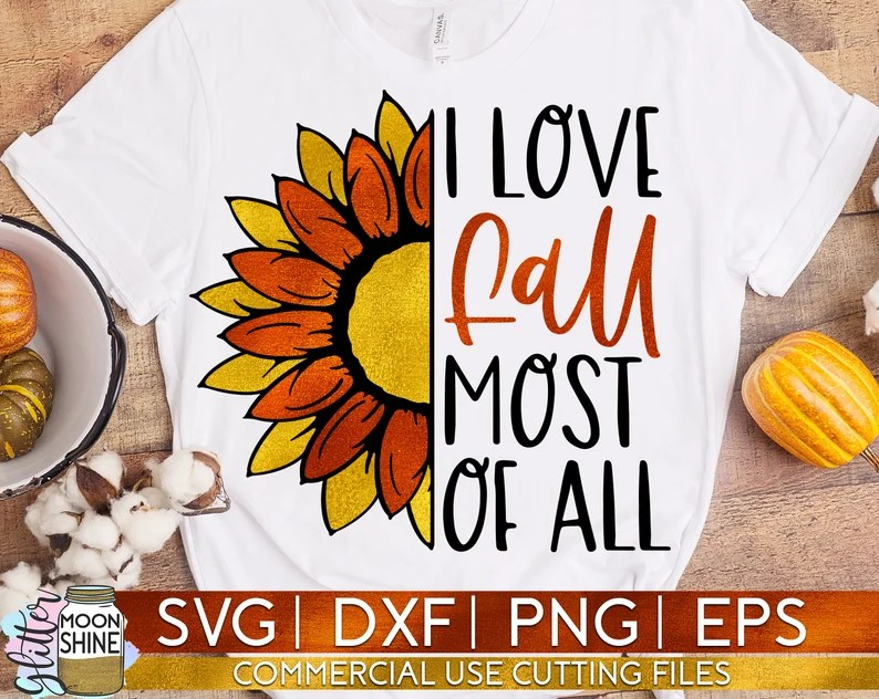 Download I Love Fall Most Of All Sunflower svg dxf eps png Files ...