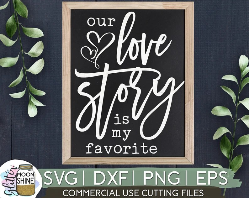 Download Our Love Story Is My Favorite svg eps dxf png Files for   Etsy