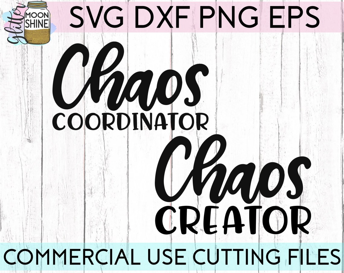 Download Chaos Coordinator Bundle svg eps dxf png Files for Cutting ...