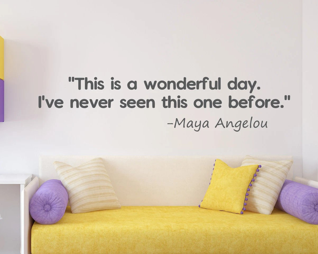 Maya Angelou Inspirational Quote Wall Decal Classroom