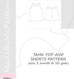 tank top and shorts pdf sewing pattern sewing patterns from 1 month to 10 years instant download sewing pattern [ 1232 x 1639 Pixel ]