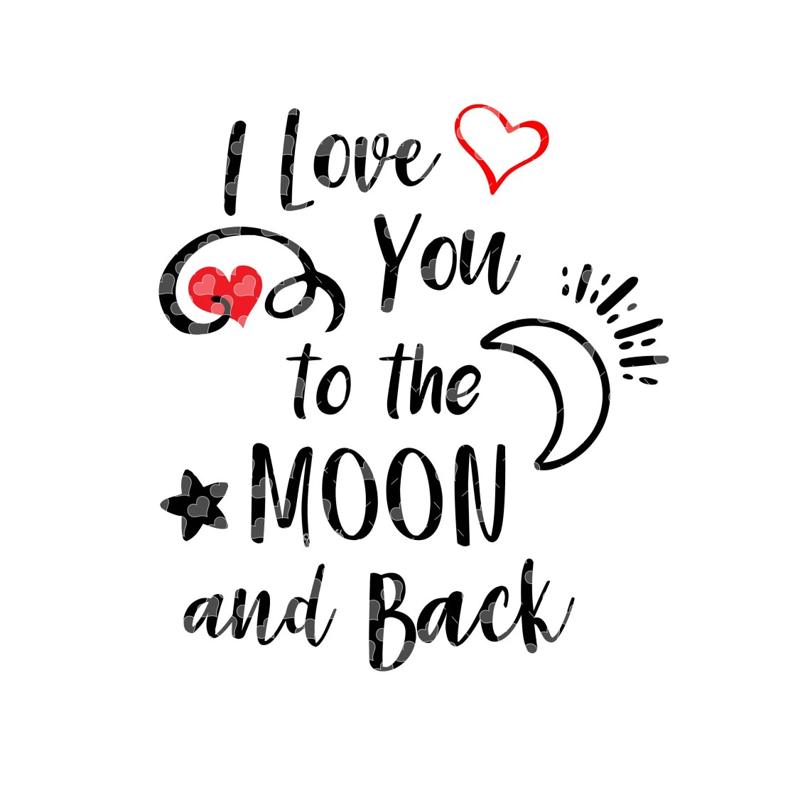 Download I Love You to the Moon and Back svg cut file | Etsy