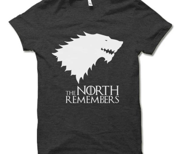 The North Remembers T Shirt Cool Game Of Thrones Shirt Winterfell Winter Is Coming Tee Shirt