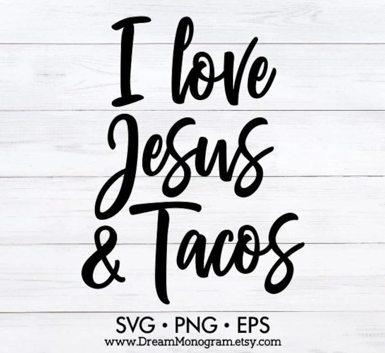 Download I love Jesus and tacos Svg Tacoholic Taco Taco Lover | Etsy