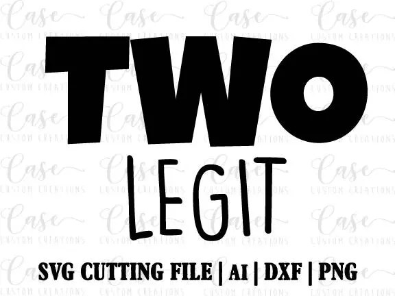 Two Legit SVG Cutting File Ai Dxf and Png Instant Download
