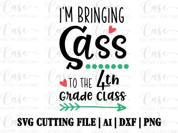 Bringing Sass to Fourth Grade Class SVG Cutting File ai