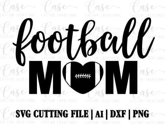 Football Mom SVG Cutting File, Ai, Png and Dxf Files