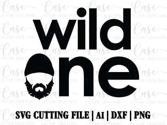 Wild One SVG Cutting File Ai Dxf and PNG Instant Download