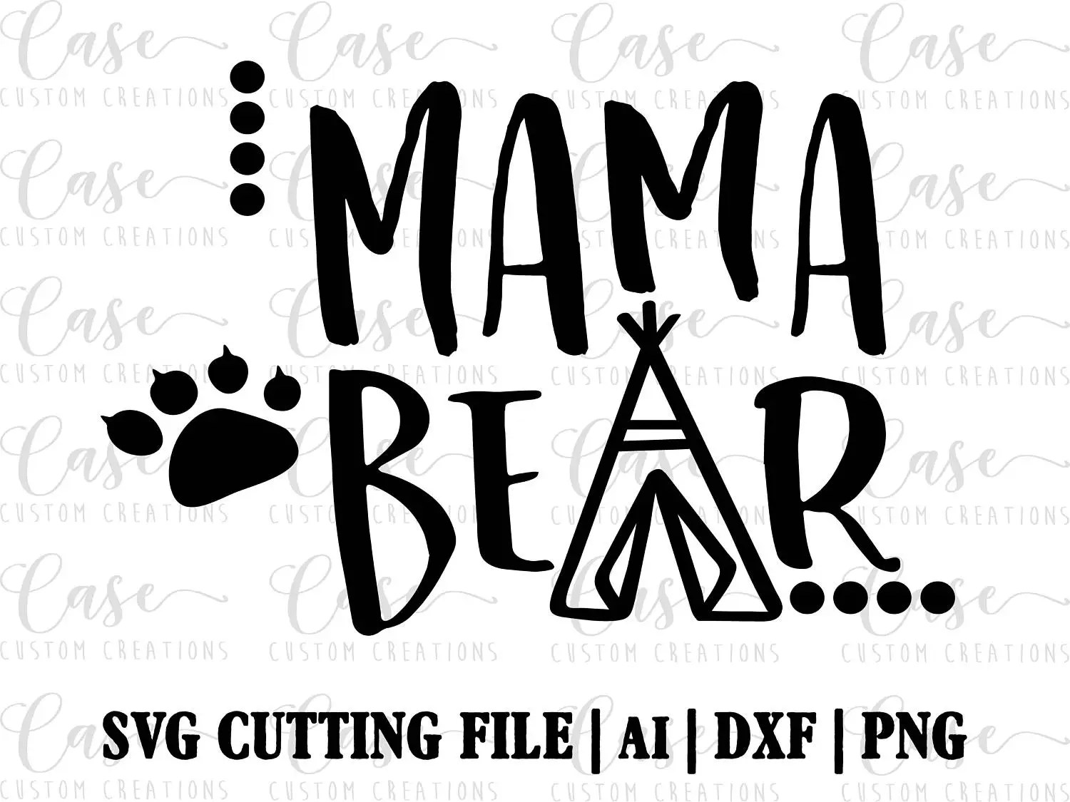 Mama Bear SVG Cutting File ai dxf and png Instant Download