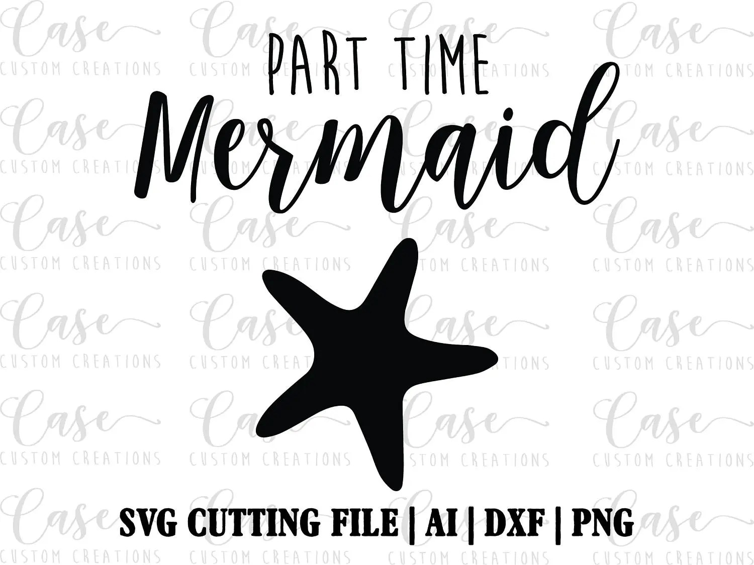 Part Time Mermaid SVG File Ai DXF and Png Instant Download
