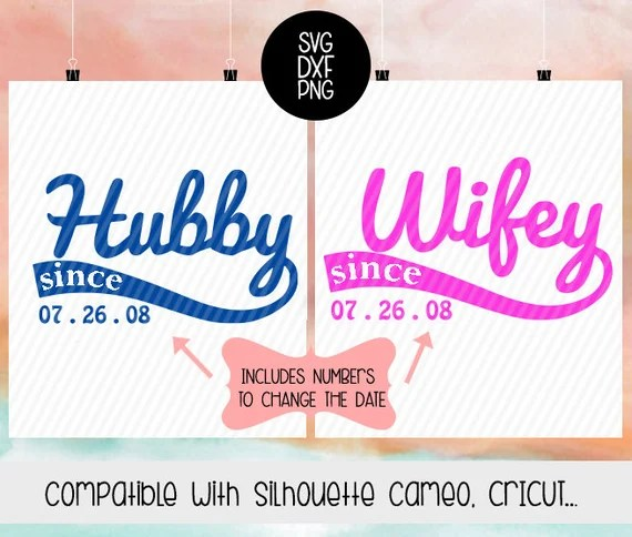 Download Hubby Wifey since SVG Husband since Wife since silhouette ...