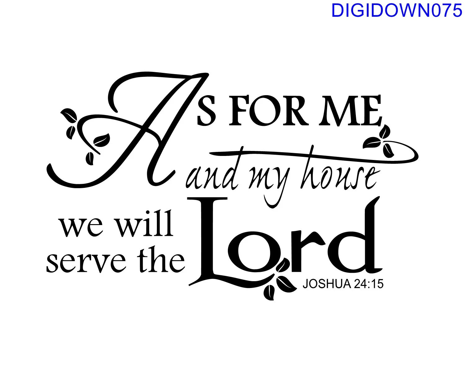 As for me and my house we will Serve the Lord SVG Cut File