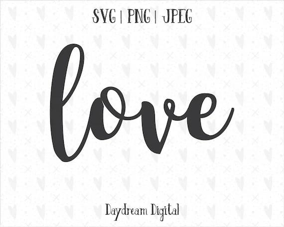 Download Love Cursive Quote SVG Script Font Cutting File | Etsy