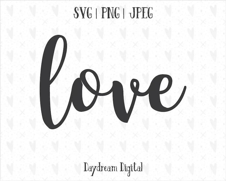 Download Love Cursive Quote SVG Script Font Cutting File   Etsy