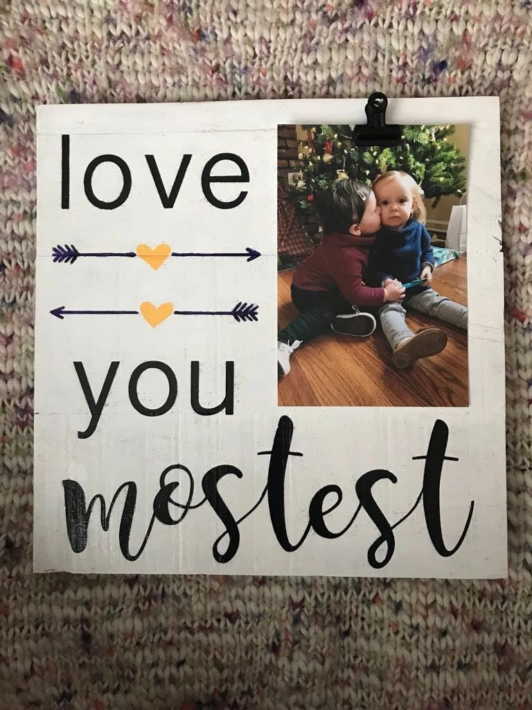 I Love You The Mostest : mostest, Mostest, Wooden