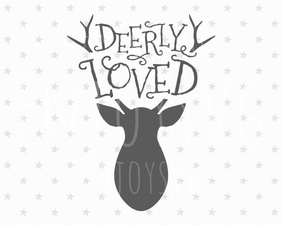 Download Deerly Loved svg Love svg Deer svg Deerly Loved Svg file ...