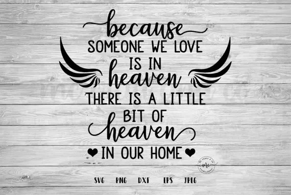 Download 39+ Someone In Heaven Svg Free PNG Free SVG files ...