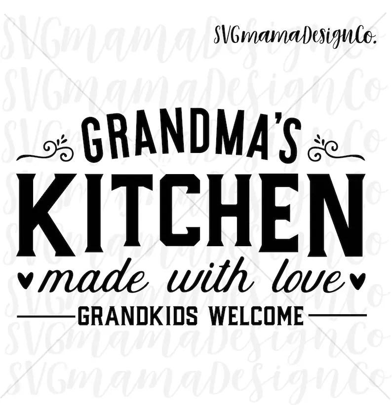 Grandmas Kitchen Sign SVG Printable Vector Image Cut File