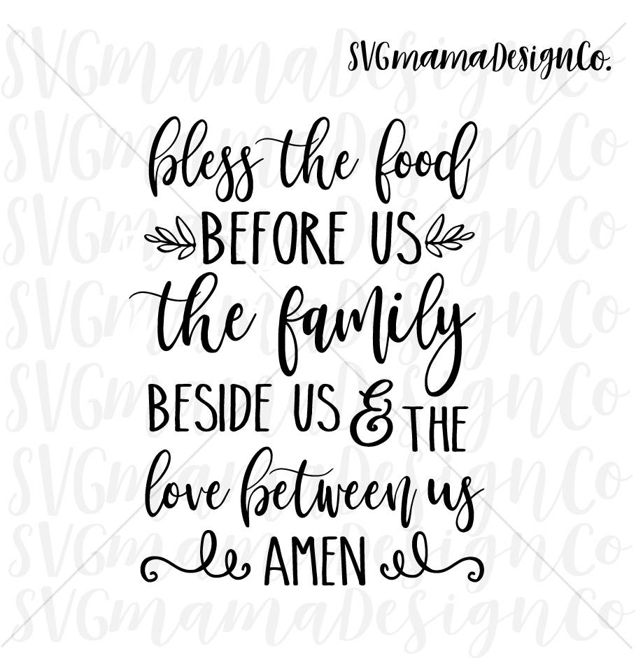 Bless The Food Before Us SVG Cut File Printable Vector