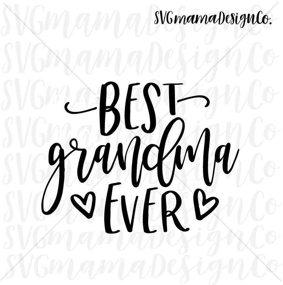best grandma ever svg