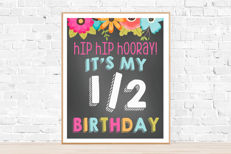 It S My Half Birthday Printable Sign 16x20 Size Instant