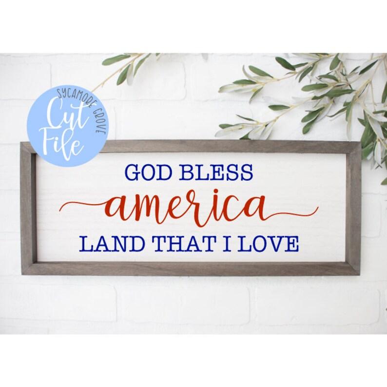 Download God bless America land that I love SVG farmhouse inspired ...