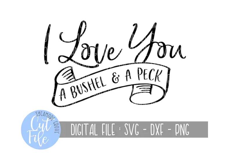 Download I Love You A Bushel and A Peck svg Nursery Playroom svg   Etsy