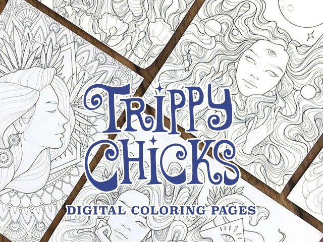 Trippy Chicks DIGITAL Coloring Pages Printable Coloring Book PDF Adult  Coloring Book Psychedelic Coloring Pages Quarantine Activities