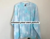 Tie Dye Sweatshirt with optional Embroidered Patch (XL)