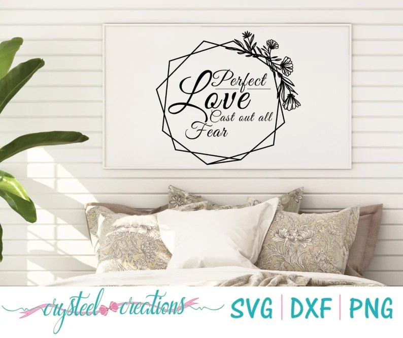 Download Perfect Love Cast out all fear SVG PNG DXF Silhouette   Etsy