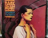Dark Heart Shadows Of The...