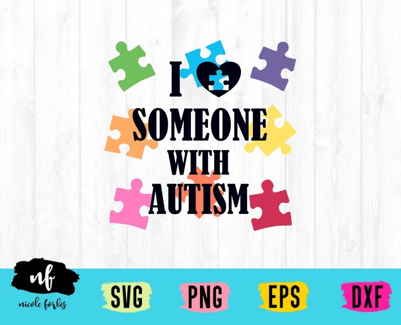 Download Love Someone With Autism SVG Cut File   Etsy