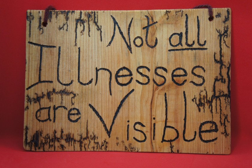 Not all illnesses are vis...