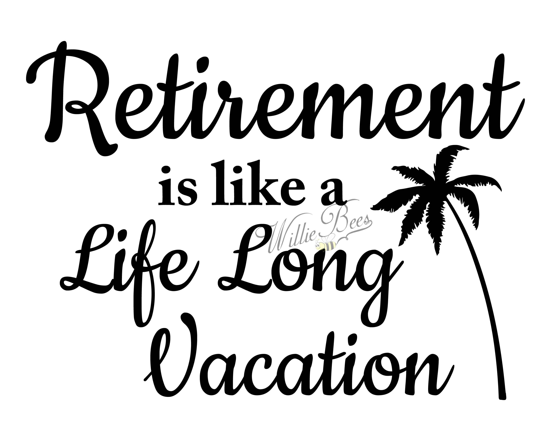Retirement Svg Silhouette Svg Silhouette Words Retirement