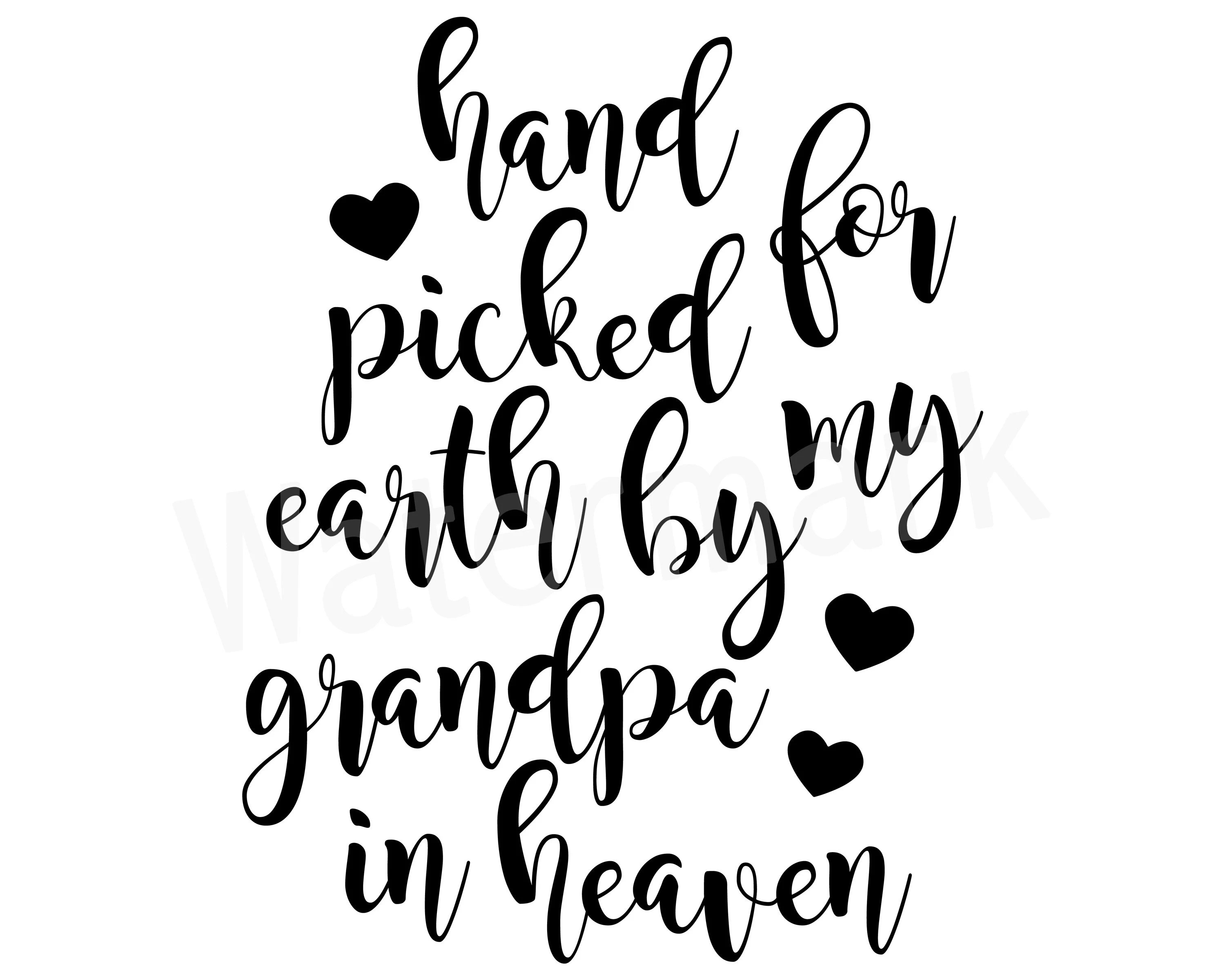 Hand Picked By My Grandpa In Heaven SVG Picked For Earth