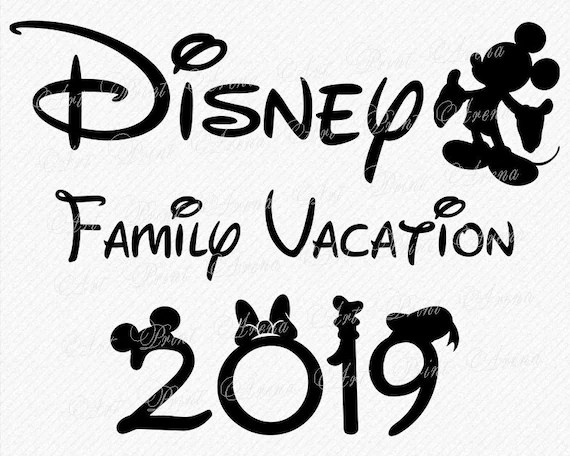 Disney Family Vacation 2019 SVG Disney Trip 2019 SVG