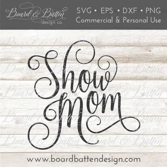 Download Show Mom SVG 4-H Mom SVG Show svg FFA Mom svg