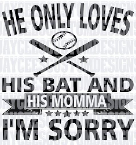 Download He only loves his bat and his momma INSTANT DOWNLOAD svg ...