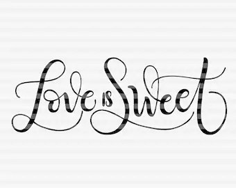 Download Love is sweet | Etsy