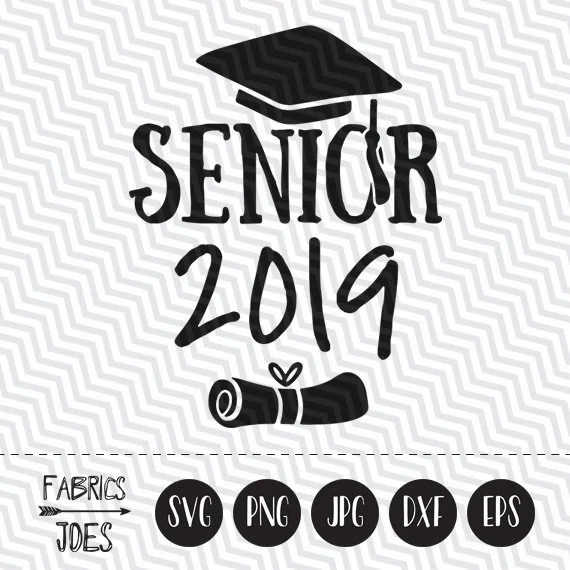 Senior 2019 svg Class of 2019 svg Graduation svg file
