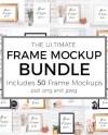Frame Mockup Bundle Of 50 Mock Up Photographs Styled Frame Etsy