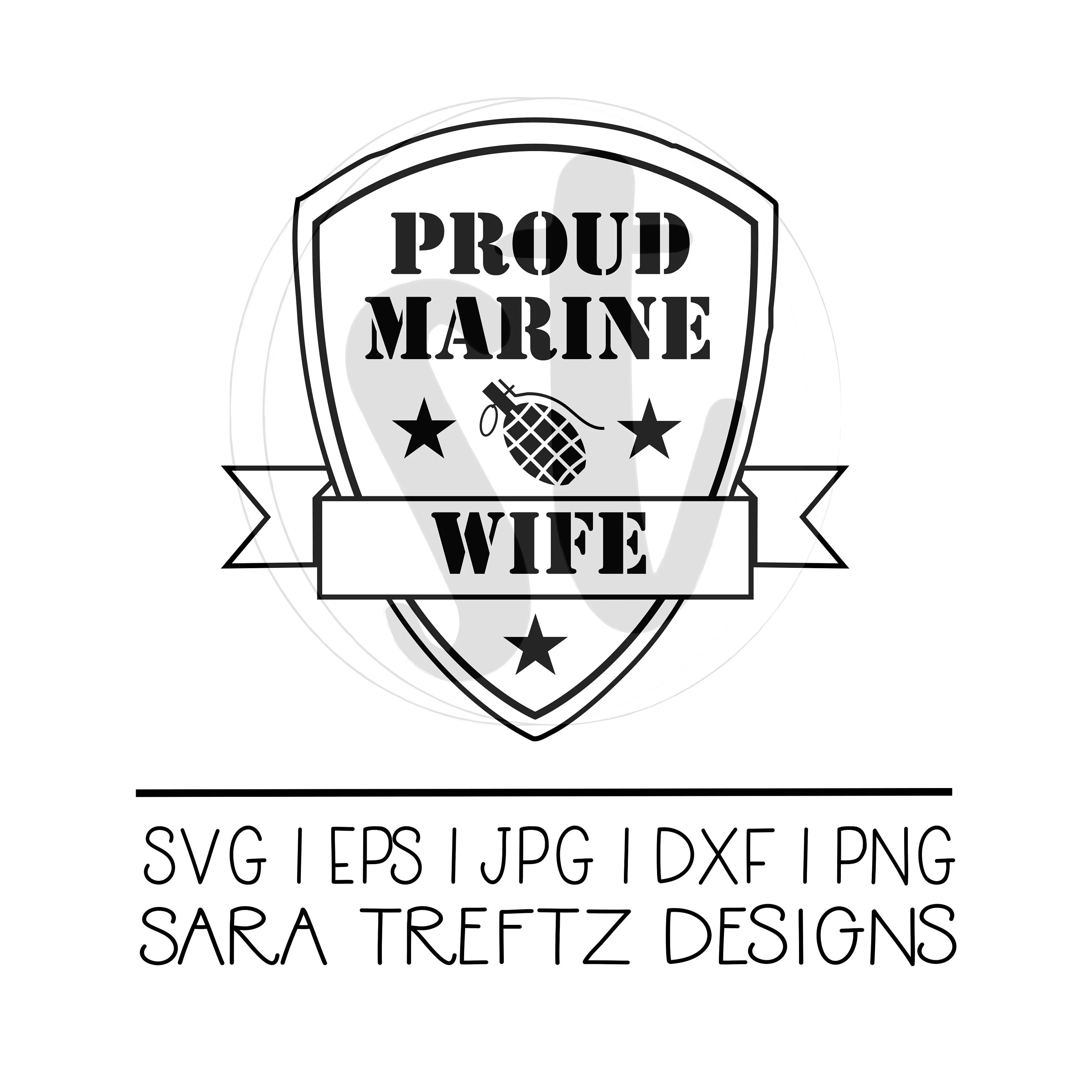 Proud Marine Wife Svg Cut File Marine Spouse Military Wife