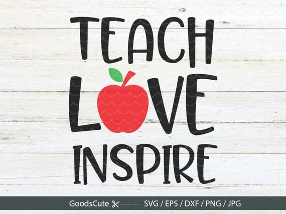 Download Teach Love Inspire SVG Teacher life SVG Teacher SVG ...