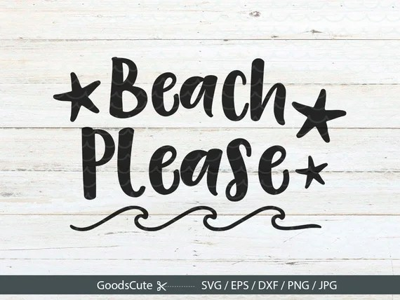 Download Beach Please SVG Beach SVG Summer SVG Beach waves svg ...