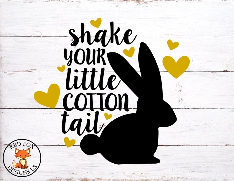 Download Shake Your Little Cotton Tail Svg Some Bunny Loves You SVG ...