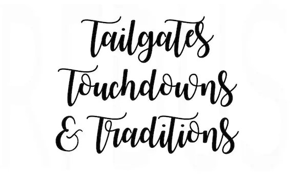 tailgates touchdowns and traditions svg easy cricut cut