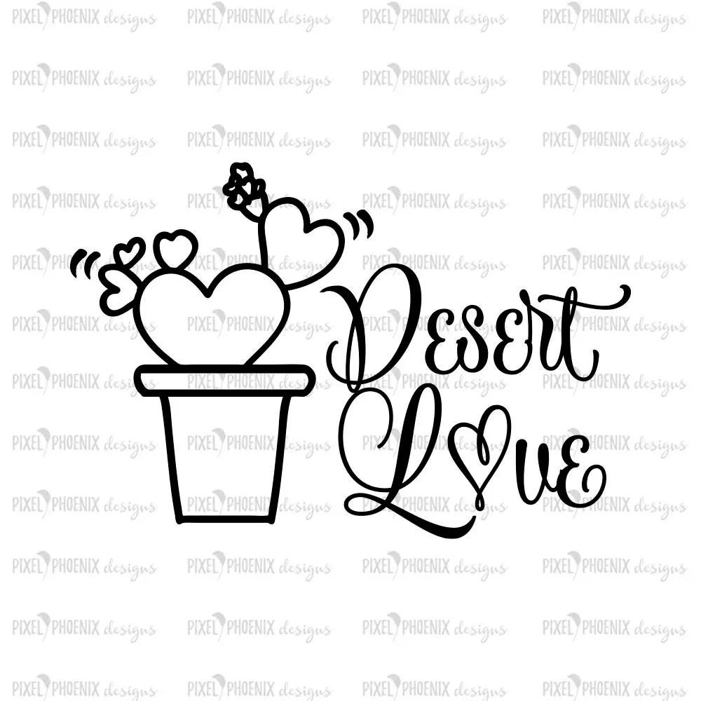 Download Desert Love SVG cactus SVG file succulent SVG cacti svg | Etsy