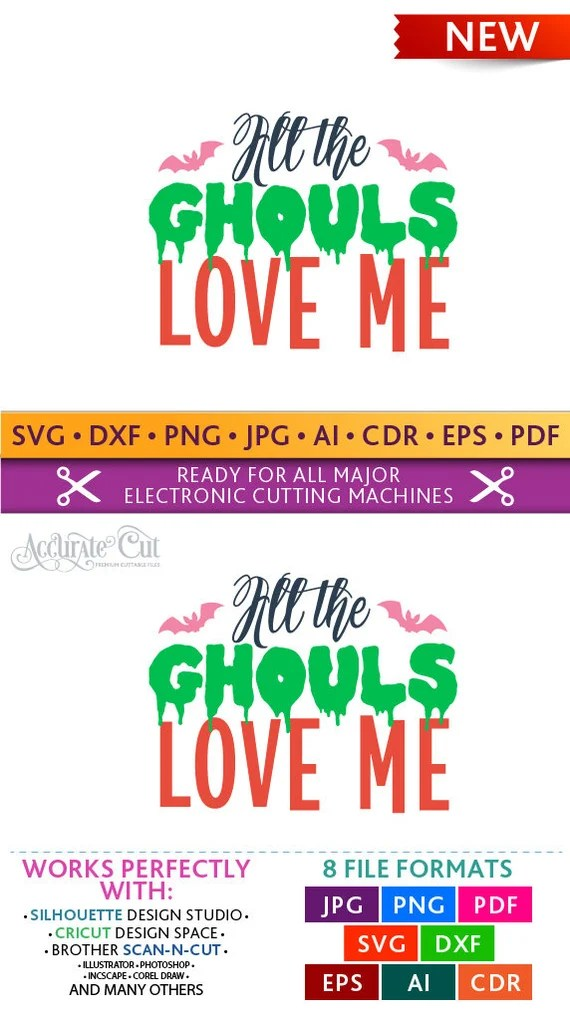 Download Ghouls Love Me Svg All The Ghouls Love Me Svg All The ...